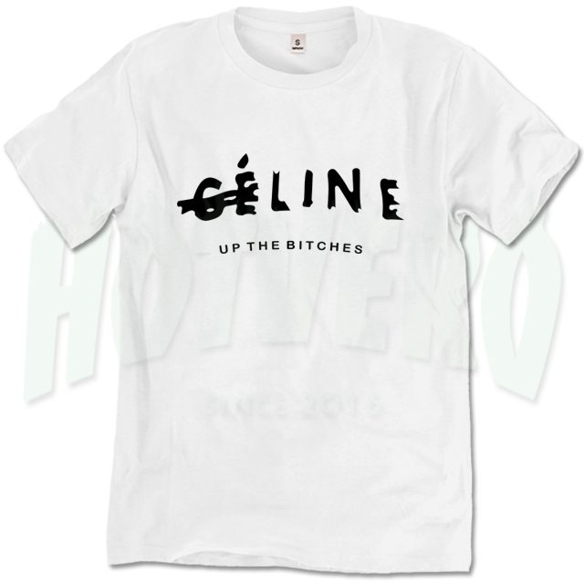 Celine Up The Bitches 80s Graphic T Shirt