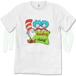 Dr Seuss Reading Is My Thing Quote T Shirt