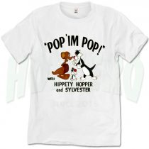 Pop Im Pop Hippety Sylvester Classic Movie T Shirt