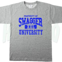 3c905fe54e49 Property of Swagger University Urban T Shirt - HotVero