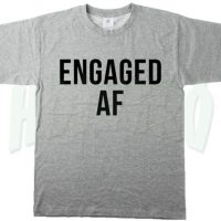 Cheap Engaged Af Feminist Urban T Shirt