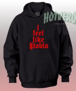 Cheap I Feel Like Pablo Urban Hoodie Style