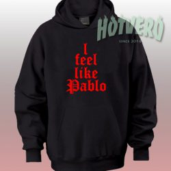 Cheap I Feel Like Pablo Urban Hoodie Style