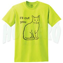 Cute Kitten Saying I'll Cut You Yellow T Shirt