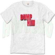 Dump Him Slogan T Shirt