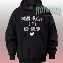 Get Buy Shawn Mendes Is My Boyfriend Unisex Hoodie