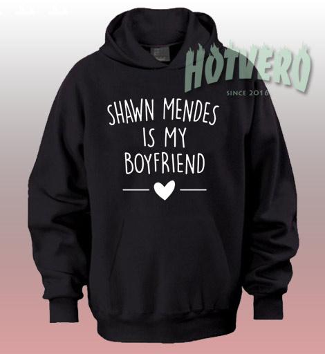 Get Buy Shawn Mendes Is My Boyfriend Unisex Hoodie