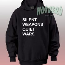 Silent Weapons Quiet Wars Streetwear Hoodie