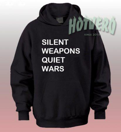 Silent Weapons Quiet Wars Streetwear Hoodie