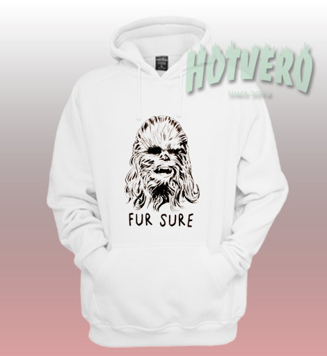 Chewbacca Star Wars Fur Sure Custom Hoodie