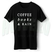 Coffee Books And Rain Nerd T Shirt
