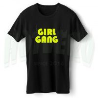 Cute Girl Gang T Shirt