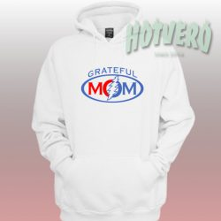 Grateful Mom Unisex Custom Hoodie