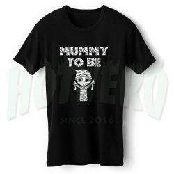 Mummy To be Maternity Halloween T Shirt