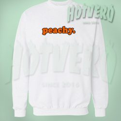 Peachy Keen Meaning Crew Neck Sweatshirt
