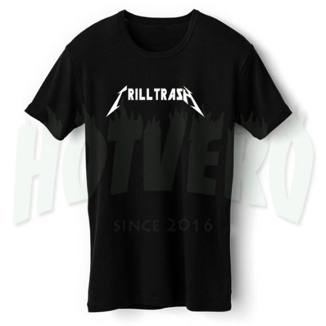 21c86e3ea11 Trill Trash Asap Mob T Shirt Urban Street Wear - HotVero.com