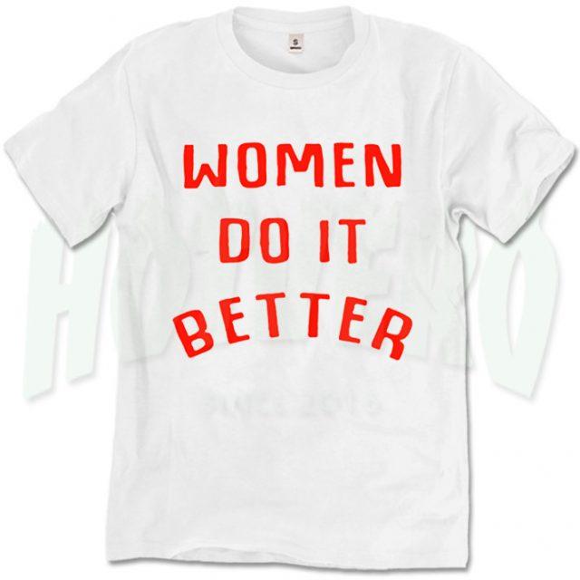 Women Do It Better Graphic Slogan T Shirt