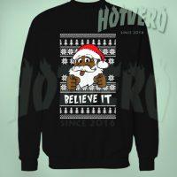 Believe It Black Santa Ugly Christmas Sweater