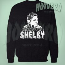 Drink You Juice Shelby Sweatshirt