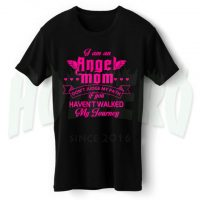 I Am an Angel Mom T Shirt Gift For Mother