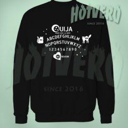 Ouija Board Au Revoir Sweatshirt