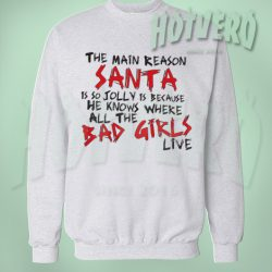 Santa Claus and Bad Girls Live Christmas Sweater