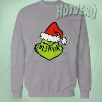 Stole Grinch On Fleek Christmas Sweater