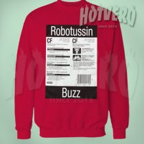 Cheap Supreme Robotussin Buzz Unisex Sweatshirt