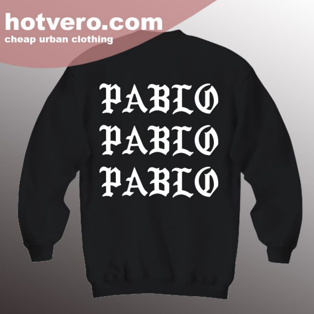 Cheap I Feel Like Pablo Unisex Black Sweatshirt