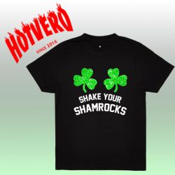 Shake Your Shamrocks Women T Shirt Gift For St Patricks Day