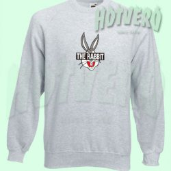 Cheap Funny The Rabbit Sweatshirt