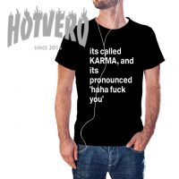 Its Called Karma Sarcastic Quote T Shirt