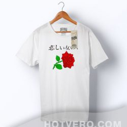 Awesome Japanese Red Rose Saying T Shirt