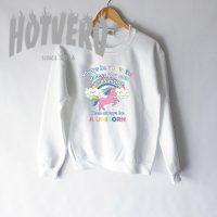 Always Be Yourself Unicorn Saying Sweatshirt