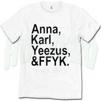 Anna Karl Yeezus And FFYK Urban T Shirt