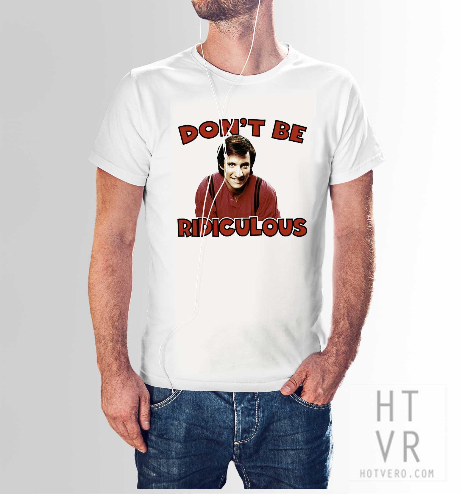3c8c83d1 BALKI BARTOKOMOUS Don't Be Ridiculous T Shirt - HotVero