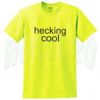 Cute Hecking Cool Graphic T Shirt For Teen