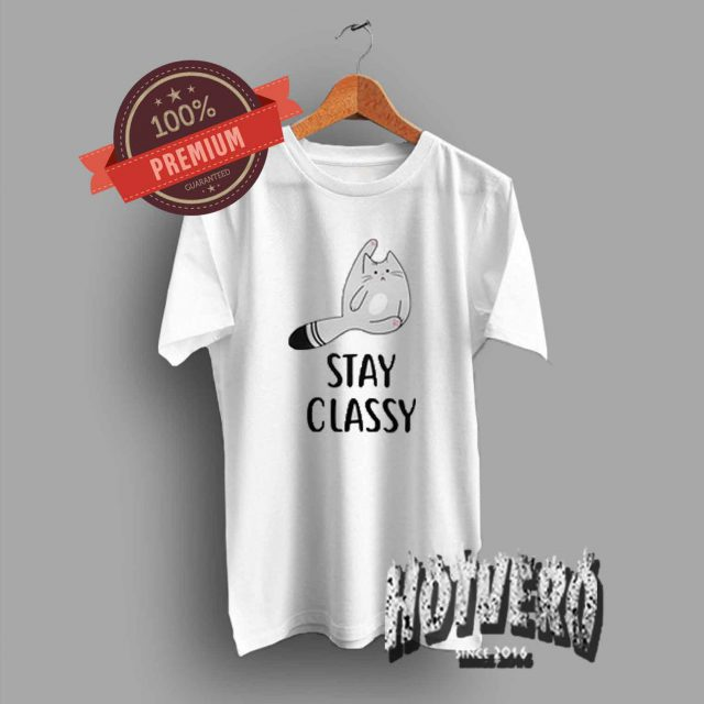 Cute Pussy Cat Stay Classy T Shirt For Teen