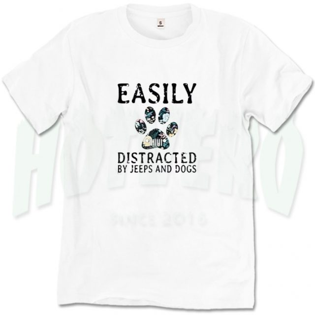 Easily Distracted Jeeps And Dogs Graphic T Shirt
