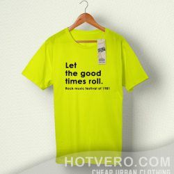 Let The Good Times Roll Vintage Rock T Shirt