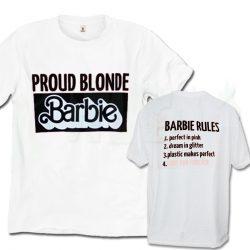 Proud Blonde Barbie Rule Cute T Shirt