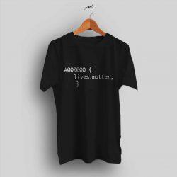 Black Lives Matter CSS Code Slogan T Shirt