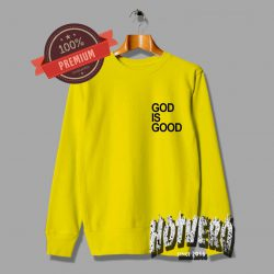 God Is Good Unisex Yellow Sweatshirt
