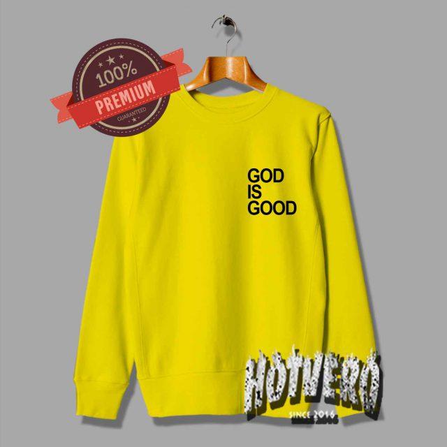 God Is Good Unisex Yellow Sweatshirt