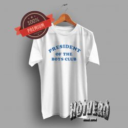 President Of The Boys Club Graphic T Shirt