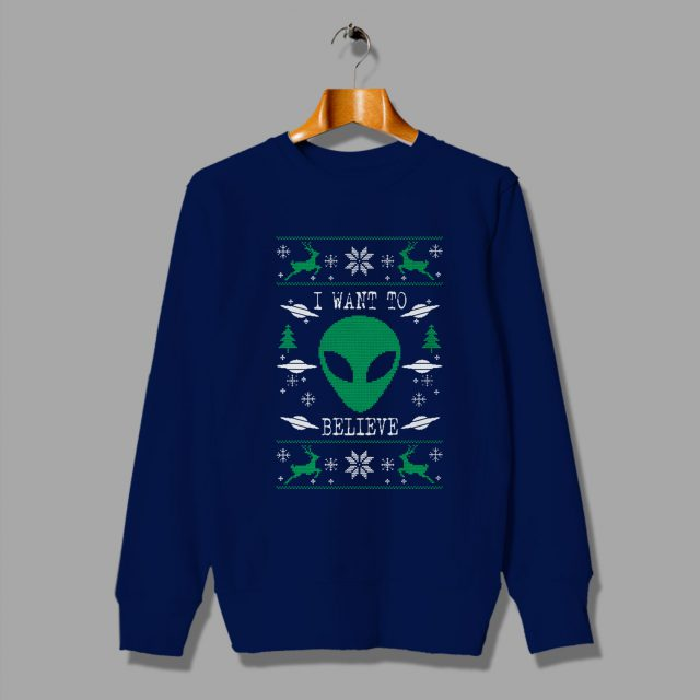 Alien Quote I Want To Believe Ugly Christmas Sweater