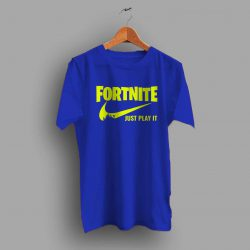 Fortnite Just Play It Survival Game T Shirt