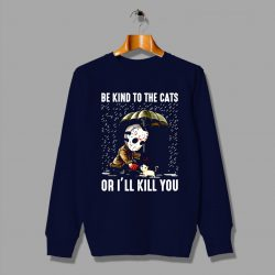 Jason Voorhees Quote Be Kind to The Cats Halloween Sweater