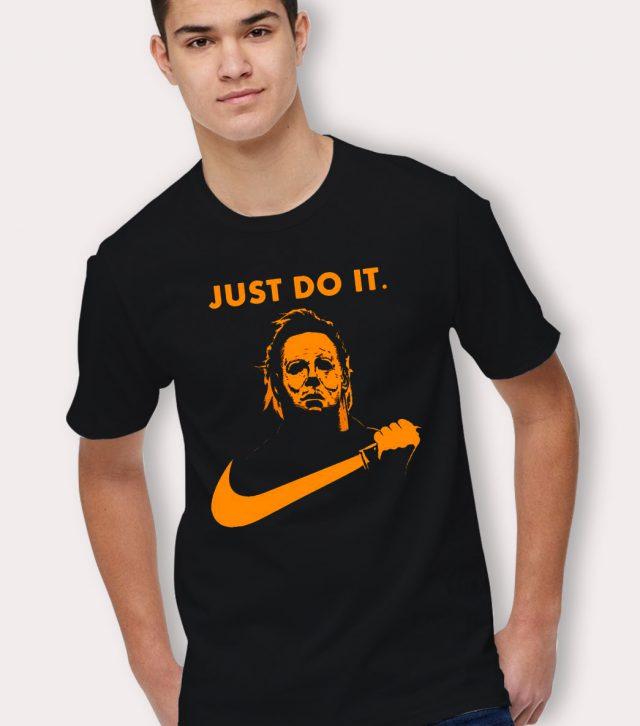 Michael Myers John Carpenter Just Do It Halloween T Shirt
