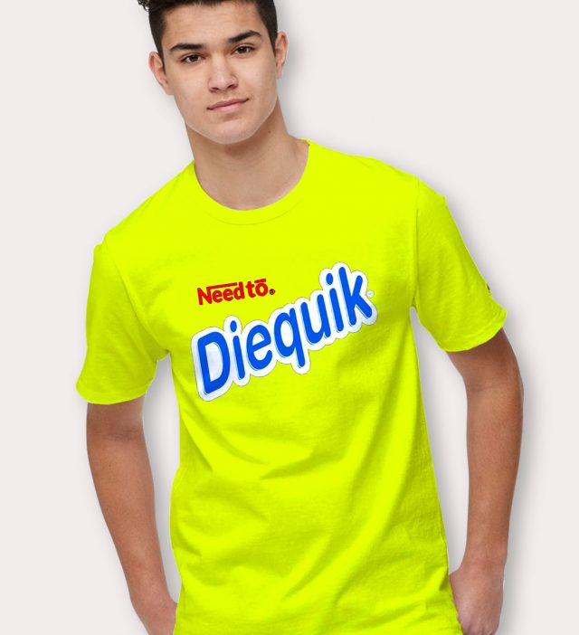Need To Die Quick Nestle Parody T Shirt